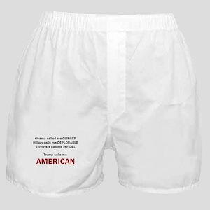 Trump calls me AMERICAN Boxer Shorts