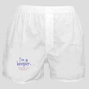 Im a keeper Boxer Shorts