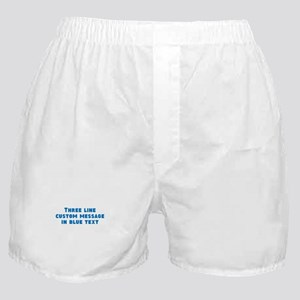 Three Line Blue Custom Message Boxer Shorts