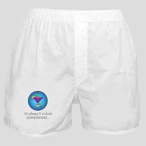 Always 5 O'Clock Somewhere Boxer Shorts