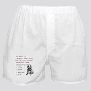 THEY are not Pugs (Serious Frenchie) Boxer Shorts
