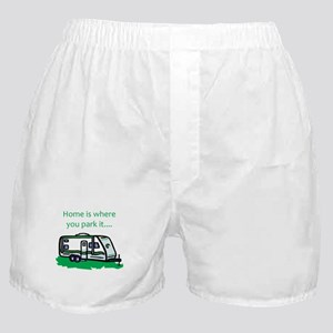 Home is where you park it Boxer Shorts
