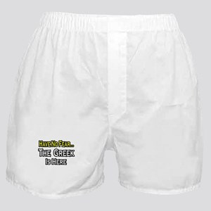 """""""No Fear, Greek is Here"""" Boxer Shorts"""