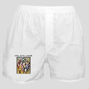 Live, Love, Laugh  Boxer Shorts