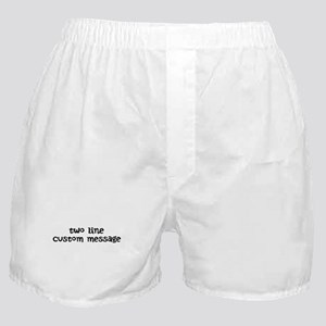 Two Line Custom Message Boxer Shorts