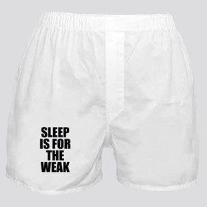 Sleep Is For The Weak Boxer Shorts