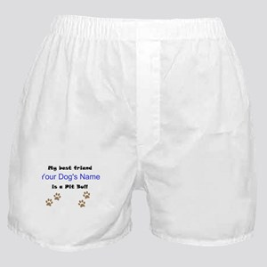 Custom Pit Bull Best Friend Boxer Shorts
