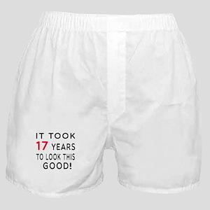 It Took 17 Birthday Designs Boxer Shorts