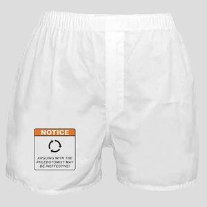 Phlebotomist / Argue Boxer Shorts