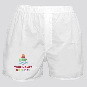 Personalized Keep Calm Its My Birthday Boxer Short