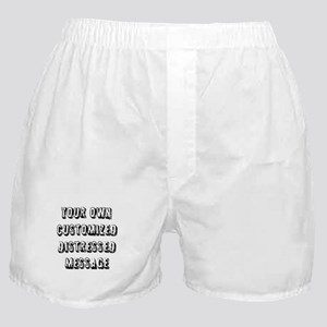 Custom Distressed Message Boxer Shorts