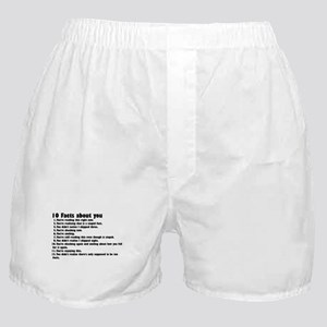 10 Facts about you Boxer Shorts