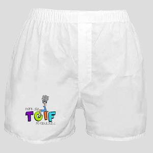 Thank God I'm Fabulous Boxer Shorts