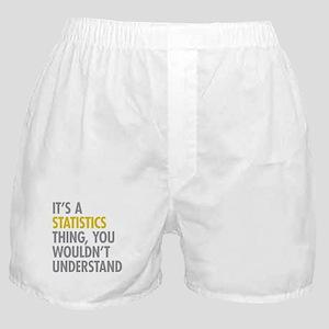 Its A Statistics Thing Boxer Shorts