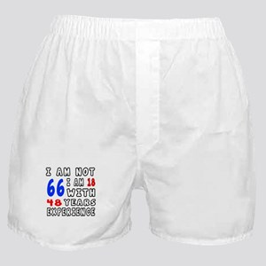 I am not 66 Birthday Designs Boxer Shorts
