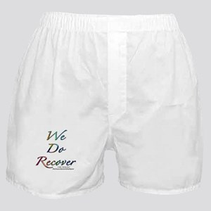 """""""We Do Recover"""" Boxer Shorts"""