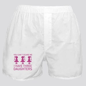 I Have Three Daughters Boxer Shorts