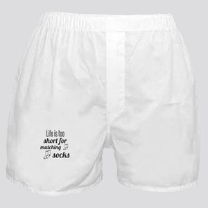 Life is too short for matching socks Boxer Shorts