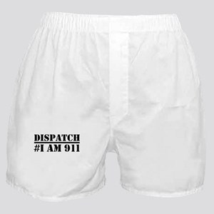 Dispatch I am 911 Emergency Boxer Shorts