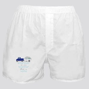 That Is Home Boxer Shorts