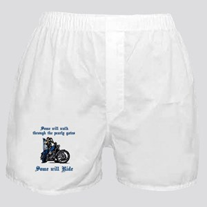 Some Will Ride Boxer Shorts