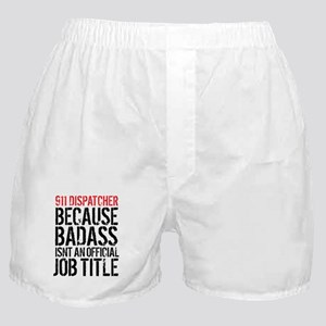 Badass 911 Dispatcher Boxer Shorts