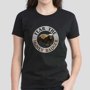 Honey Badger Fear Women's Dark T-Shirt