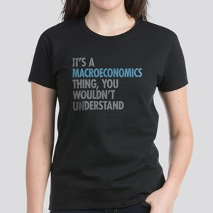 Macroeconomics Thing T-Shirt