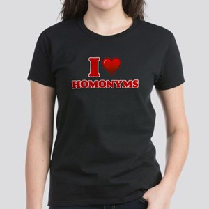 I love Homonyms T-Shirt