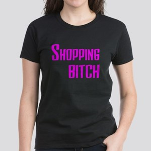 Shopping Bitch Women's Dark T-Shirt