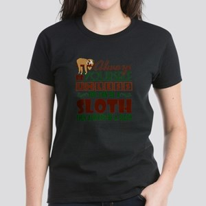 Sloth Shirt - You Can Be A Sloth T-Shirt T-Shirt
