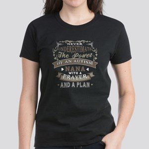 An Autism Nana With A Prayer And A Plan T T-Shirt