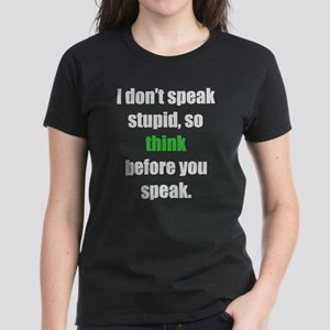 Don't Speak Stupid (L) T-Shirt