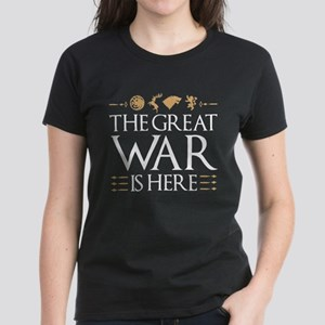 The Great War Is Here Women's Dark T-Shirt