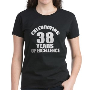 516bbd59 38th Birthday Women's T-Shirts - CafePress