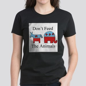 Don't feed the animals ~ Women's Dark T-Shirt
