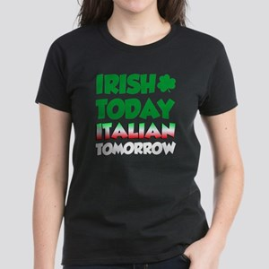 dd778041 Irish Today Italian Tomorrow T-Shirt
