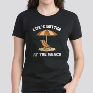 Life's Better At The Beach Women's Dark T-Shirt