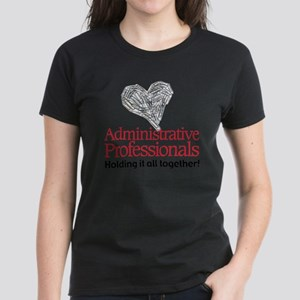 Administrative Professionals- Women's Dark T-Shirt