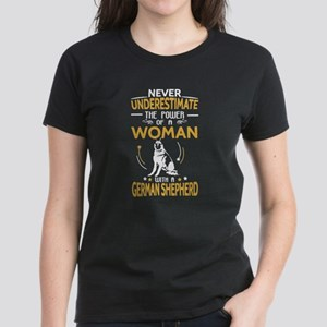 Never Underestimate Woman With A German Sh T-Shirt