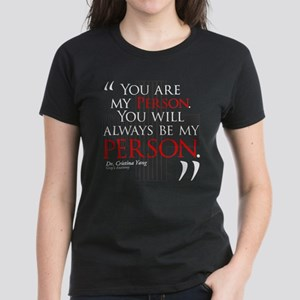 You Are My Person Women's Dark T-Shirt