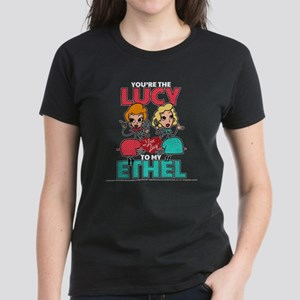 Lucy to my Ethel Women's Dark T-Shirt