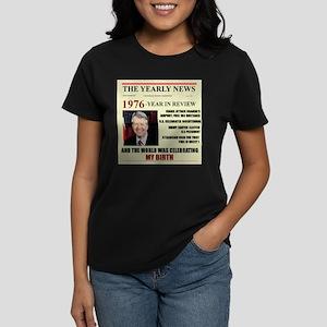 born in 1976 birthday gift Women's Dark T-Shirt