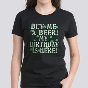 Buy Me a Beer Irish Birthday Women's Dark T-Shirt