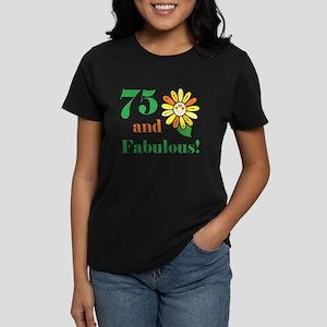 Fabulous 75th Birthday Women's Dark T-Shirt