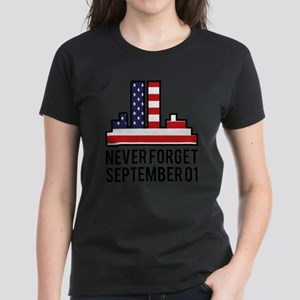 9 11 Never Forget Women's Dark T-Shirt