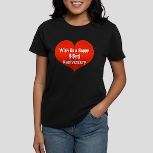 Wish us a Happy 33rd Anniversary Women's Dark T-Sh