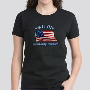 9/11 Tribute - Always Remember Women's Dark T-Shir