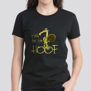Talk to the Hoof Women's Dark T-Shirt