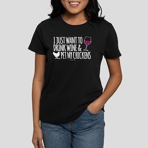 Drink Wine & Chickens T-Shirt